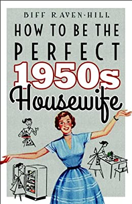 How to be the Perfect 1950s Housewife.pdf