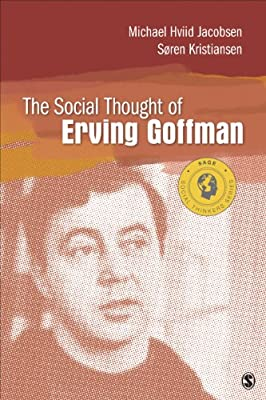 The Social Thought of Erving Goffman.pdf