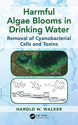 Harmful Algae Blooms in Drinking Water: Removal of Cyanobacterial Cells and Toxins.pdf