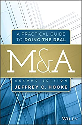 M&A, Second Edition: A Practical Guide To Doing The Deal.pdf