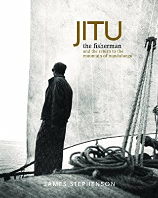 Jitu the Fisherman: And the Return to the Mountain of Nundulungu.pdf
