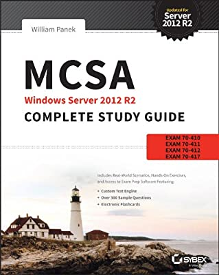 MCSA Windows Server 2012 R2 Complete Study Guide: Exams 70-410, 70-411, 70-412, and 70-417.pdf