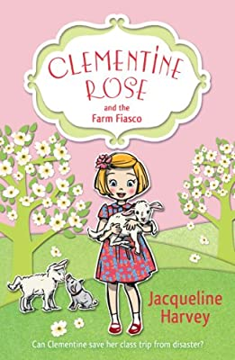 Clementine Rose and the Farm Fiasco.pdf