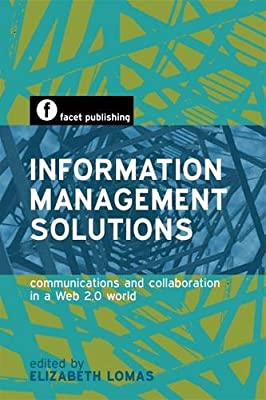 Information Management Solutions: Communications and Collaboration in a Web 2.0 World.pdf