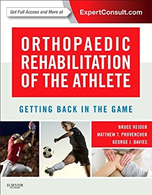 Orthopaedic Rehabilitation of the Athlete: Getting Back in the Game.pdf