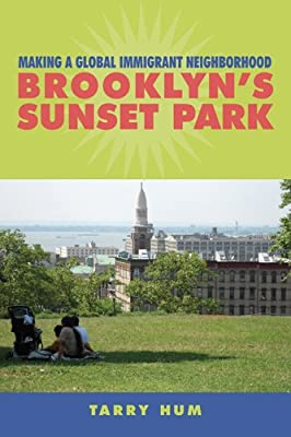 Making a Global Immigrant Neighborhood: Brooklyn's Sunset Park.pdf