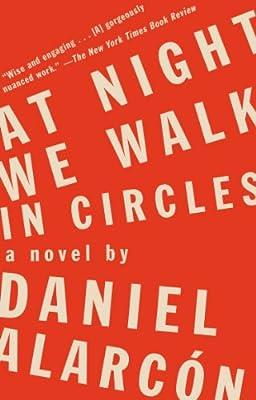 At Night We Walk in Circles: A Novel.pdf