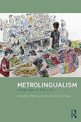Metrolingualism: Language in the City.pdf