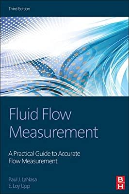 Fluid Flow Measurement: A Practical Guide to Accurate Flow Measurement.pdf
