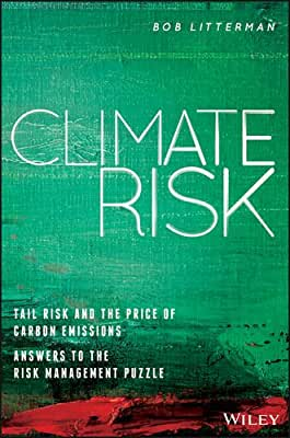 Climate Risk: Tail Risk and the Price of Carbon Emissions-Answers to the Risk Management Puzzle.pdf