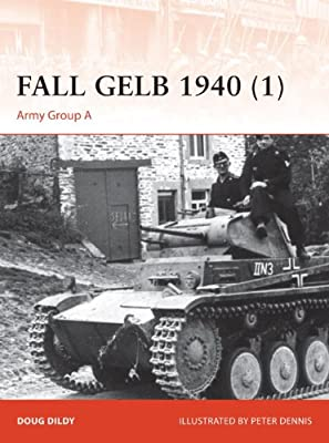 Fall GELB, 1940 1: Army Group A.pdf