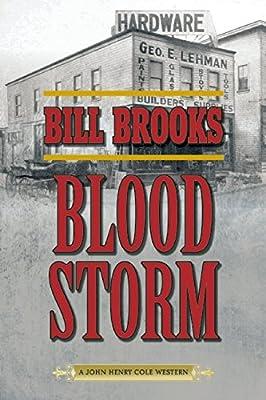 Blood Storm: A John Henry Cole Western.pdf