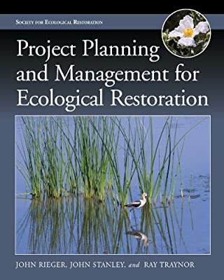 Project Planning and Management for Ecological Restoration.pdf