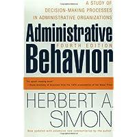 Administrative Behavior, 4th Edition