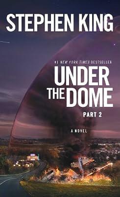 Under the Dome: Part 2: A Novel.pdf