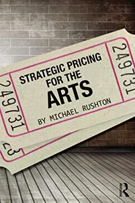 Pricing Strategy for the Arts.pdf