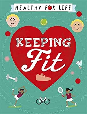 Healthy for Life: Keeping Fit.pdf