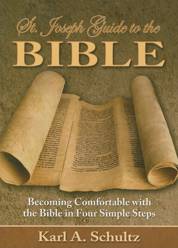 saint joseph guide to the bible: becoming comfortable with the