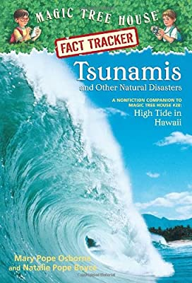 Magic Tree House Research Guide #15: Tsunamis and Other Natural Disasters: A Nonfiction Companion to High Tide in Hawaii.pdf