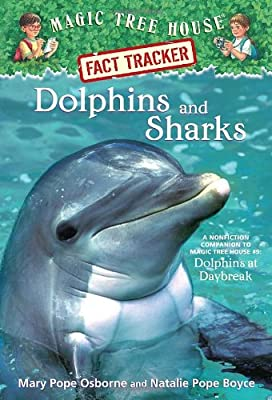 Dolphins and Sharks: Magic Tree House Research Guide.pdf