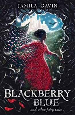 Blackberry Blue: And Other Fairy Tales.pdf
