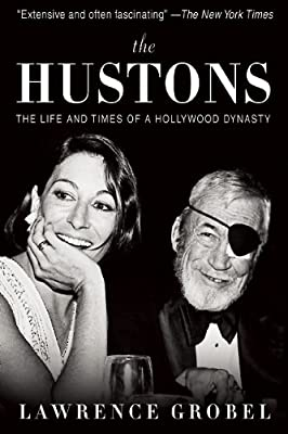 The Hustons: The Life and Times of a Hollywood Dynasty.pdf