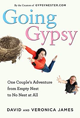 Going Gypsy: One Couple's Adventure from Empty Nest to No Nest at All.pdf