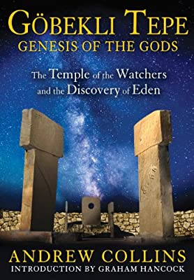 Gobekli Tepe: Genesis of the Gods: The Temple of the Watchers and the Discovery of Eden.pdf