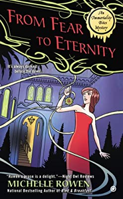 From Fear to Eternity: An Immortality Bites Mystery.pdf