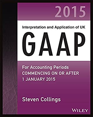 Interpretation and Application of UK GAAP: For Accounting Periods Commencing on or After 1 January 2015.pdf