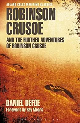 Robinson Crusoe and the Further Adventures of Robinson Crusoe.pdf