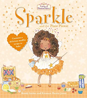 Fairies of Blossom Bakery: Sparkle and the Pixie Picnic.pdf