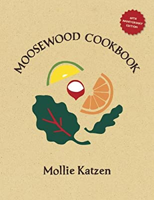 The Moosewood Cookbook: 40th Anniversary Edition.pdf