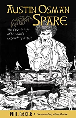 Austin Osman Spare: The Occult Life of London's Legendary Artist.pdf