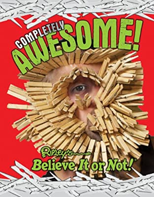 Ripley's Believe It Or Not: Completely Awesome.pdf