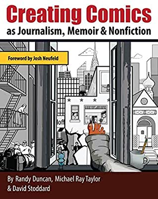 Creating Comics as Journalism, Memoir and Nonfiction.pdf
