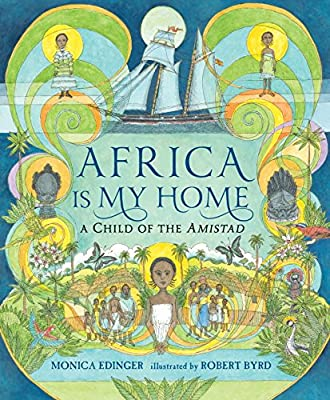 Africa Is My Home: A Child of the Amistad.pdf