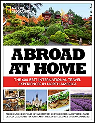 Abroad at Home: The 600 Best International Travel Experiences in North America.pdf