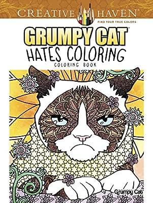 Creative Haven Grumpy Cat Hates Coloring: Coloring Book.pdf
