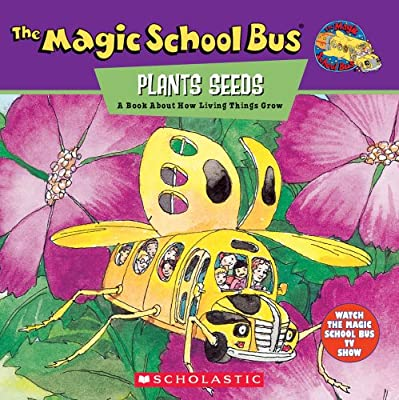 The Magic School Bus Plants Seeds: A Book About How Living Things Grow.pdf