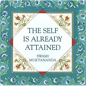 Self is Already Attained\/Swami Muktananda-图