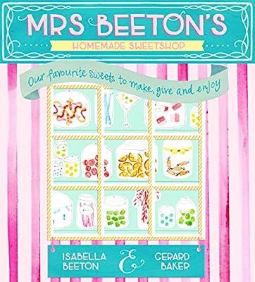 Mrs Beeton's Homemade Sweetshop.pdf