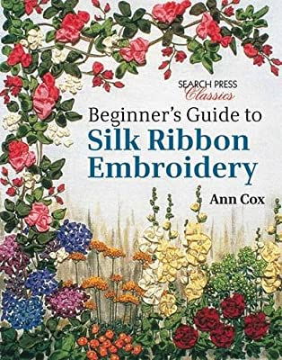Beginner's Guide to Silk Ribbon Embroidery.pdf