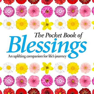 The Pocket Book of Blessings: An Uplifting Companion for Life's Journey.pdf