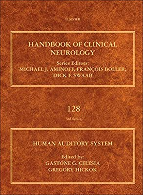 The Human Auditory System: Fundamental Organization and Clinical Disorders.pdf