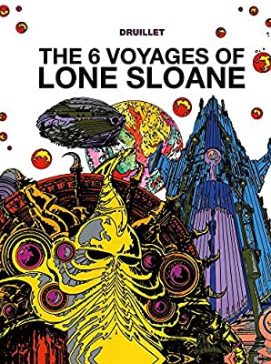 The 6 Voyages of Lone Sloane Vol. 1.pdf