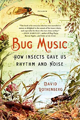 Bug Music: How Insects Gave Us Rhythm and Noise.pdf