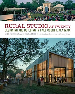 Rural Studio at Twenty: Designing and Building in Hale County, Alabama.pdf
