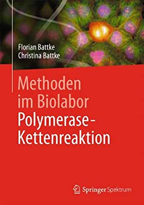 Methoden im Biolabor: Polymerase-Kettenreaktion.pdf