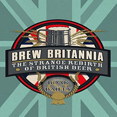 Brew Britannia: The Strange Rebirth of British Beer.pdf